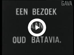 Keyframe of Een bezoek aan Oud-Batavia / J. Nicolaï, circa 1947