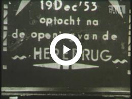 Keyframe of Feestelijke opening van de Herebrug 19-12-1953