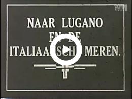 Keyframe of Naar Lugano en Italiaanse meren