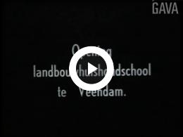 Keyframe of Opening Landbouwhuishoudschool / D. Schuitemaker, 1950 - 1960