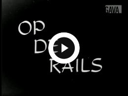 Keyframe of Op de rails / C.R. Tiddens, 1936-1957