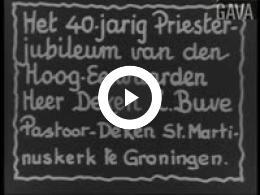 Keyframe of Veertigjarig jubileum Buve / C.R. Tiddens, 15-08-1944