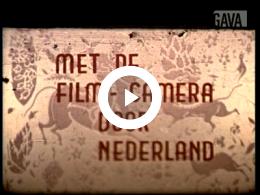 Keyframe of Met de filmcamera door Nederland